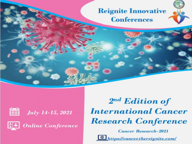 2nd Edition of International Cancer Research Conference
