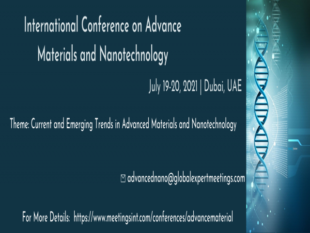 International Conference on Advanced Materials and Nanotechnology