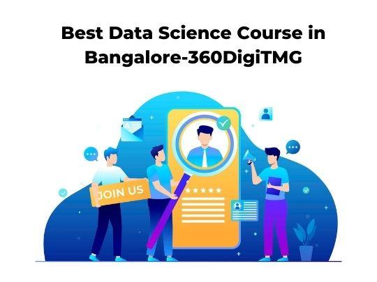 Best  Data Science Course in Bangalore-360DigiTMG