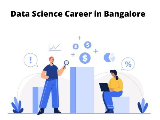 Data Science Career in Bangalore