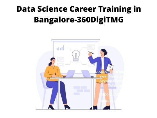 Data Science Career Training in Bangalore-360DigiTMG