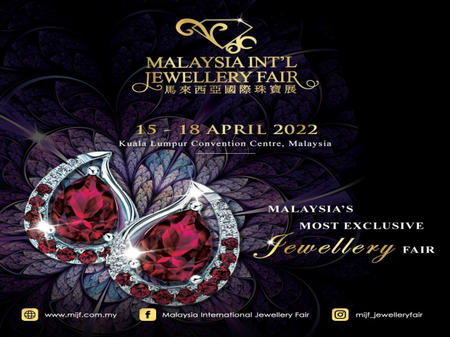 The 26th Malaysia International Jewellery Fair 2022 (MIJF)