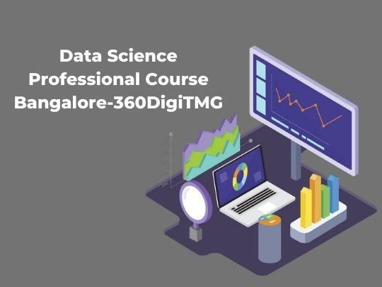 Data Science Professional Course in Bangalore-360DigiTMG