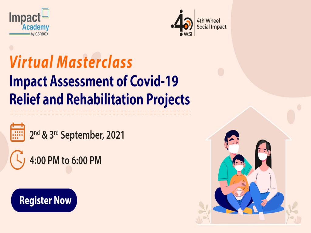 Virtual Masterclass Impact Assessment of Covid-19 Relief and Rehabilitation Proj