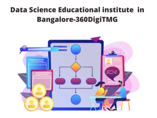 Data Science Educational Institute in Bangalore-360DigiTMG
