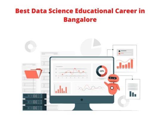 Best Data Science Educational Career in Bangalore