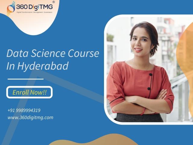 Data Science Course In Hyderabad, Telangana - 360DigiTMG